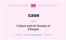 CULTURE AND ART SOCIETY OF ETHIOPIA