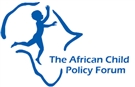 AFRICAN CHILD POLICY FORUM